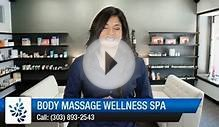 Body Massage Wellness Spa Denver Incredible Five Star