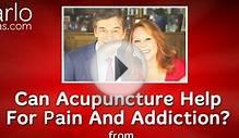 Can Acupuncture Help With Pain And Addiction? From Dr. Oz