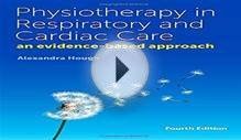 Download Physiotherapy in Respiratory and Cardiac Care An