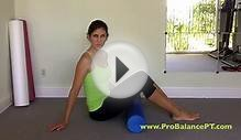 Foam Roller Exercises: Lower body Massage by ProBalance