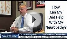 How Can A Proper Diet Help My Peripheral Neuropathy? | Dr