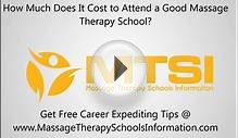 How Much Does a Good Massage Therapy School Cost to Attend?