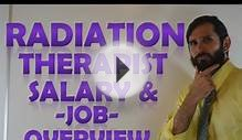 Radiation Therapist Salary | Radiation Therapist Income